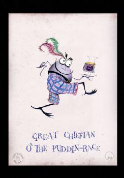 Haggis Great Chieftan o' the Puddin Race